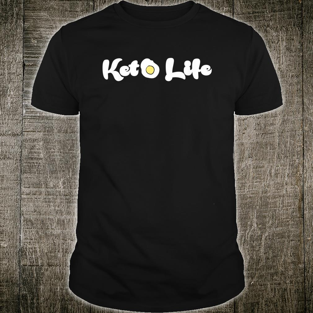 Keto Life Diet Starter for Motivation Shirt