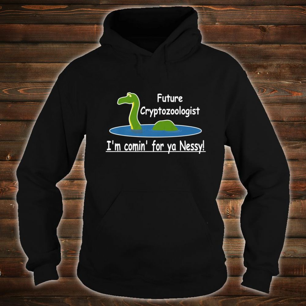 Loch Ness Monster, Cryptozoology, Meme, Cryptids Shirt hoodie