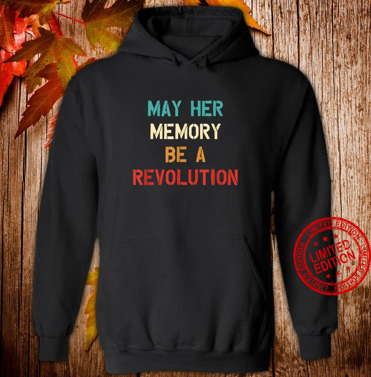 May her Memory Be A Revolution Vintage Shirt hoodie