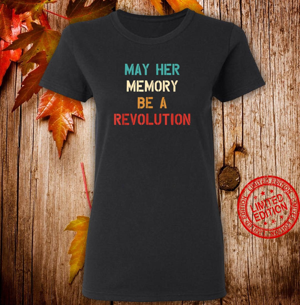 May her Memory Be A Revolution Vintage Shirt ladies tee