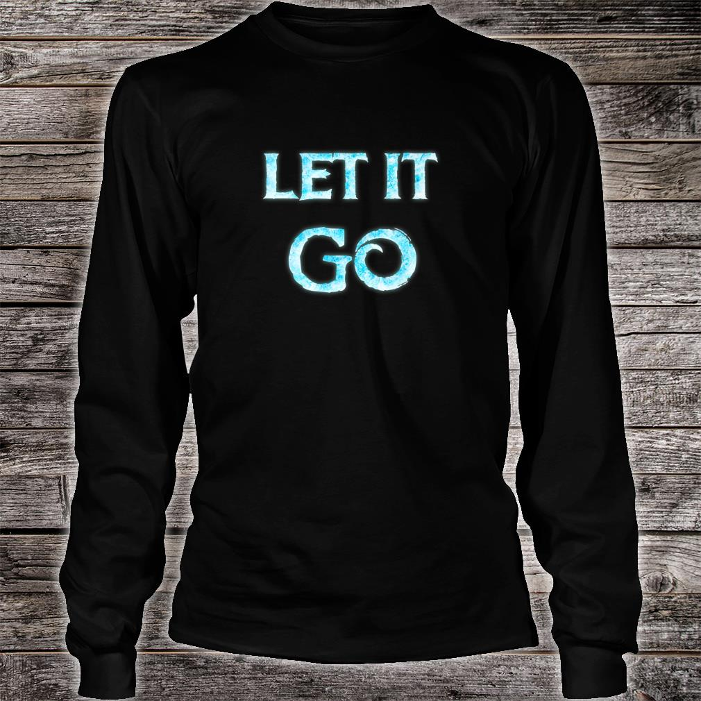 Men Let It Go Movie Quote Cosplay Outfit Shirt long sleeved