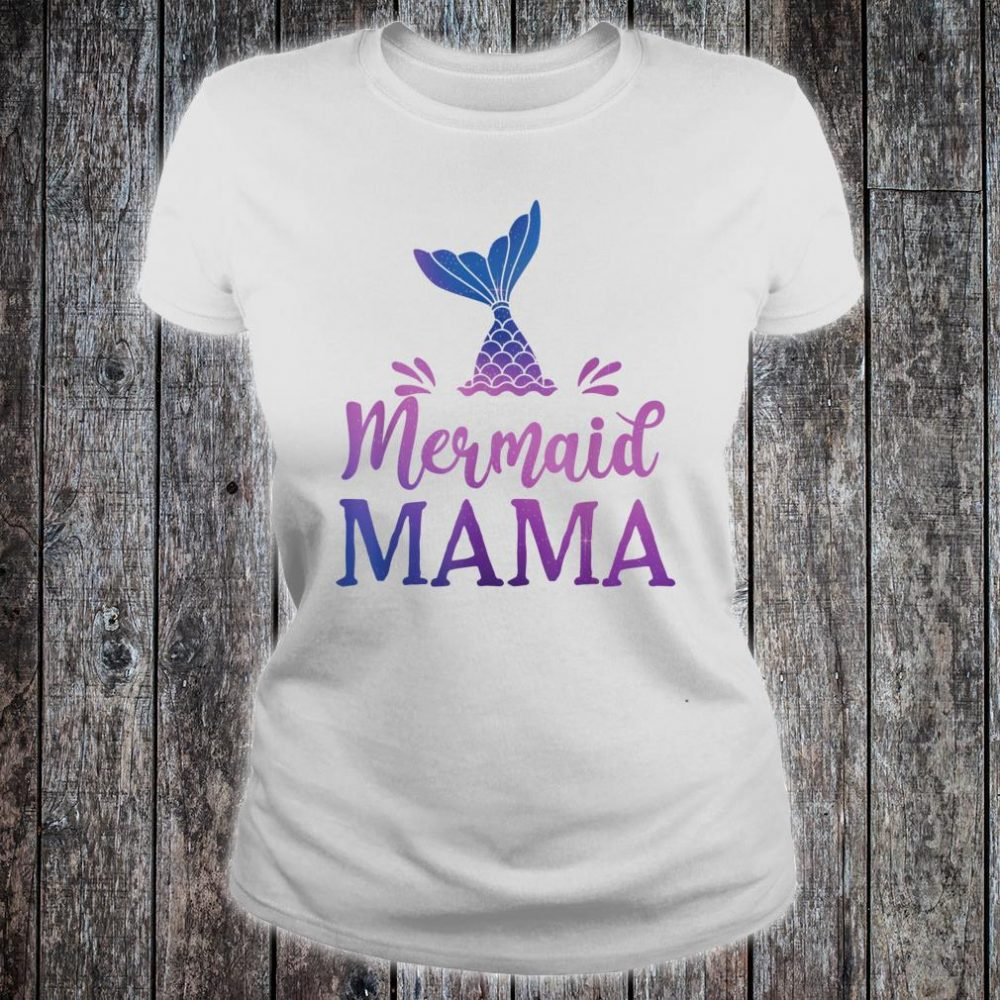 Mermaid Mama Grandfather Family Matching Birthday Shirt ladies tee