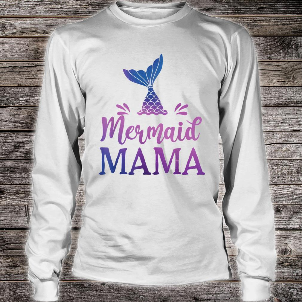 Mermaid Mama Grandfather Family Matching Birthday Shirt long sleeved