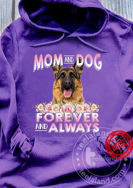Mom And Dog Forever And Always Shirt