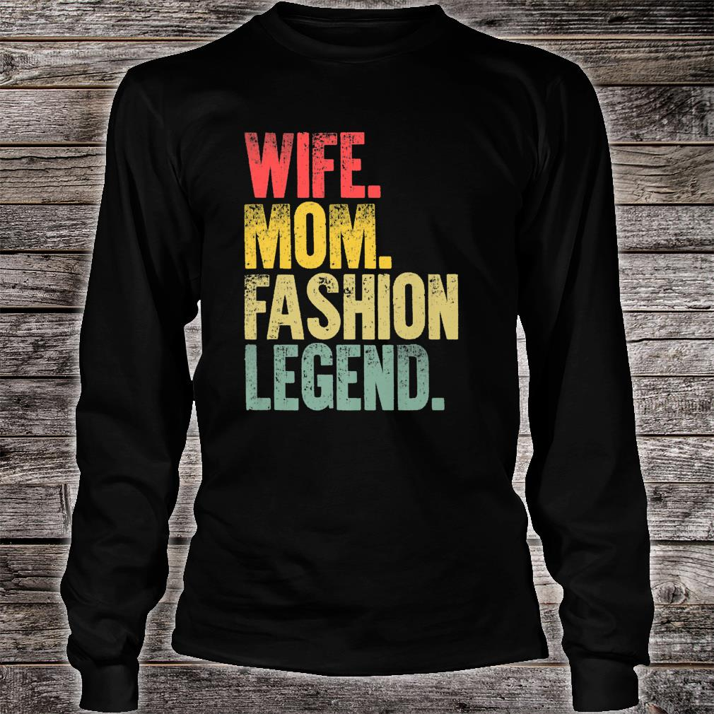 Mother Wife Mom Fashion Legend Shirt long sleeved