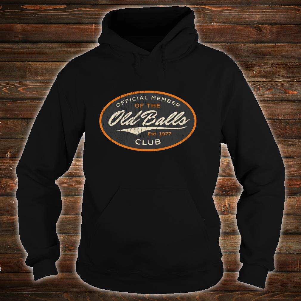 Official Member Old Balls Club Gag Shirt hoodie
