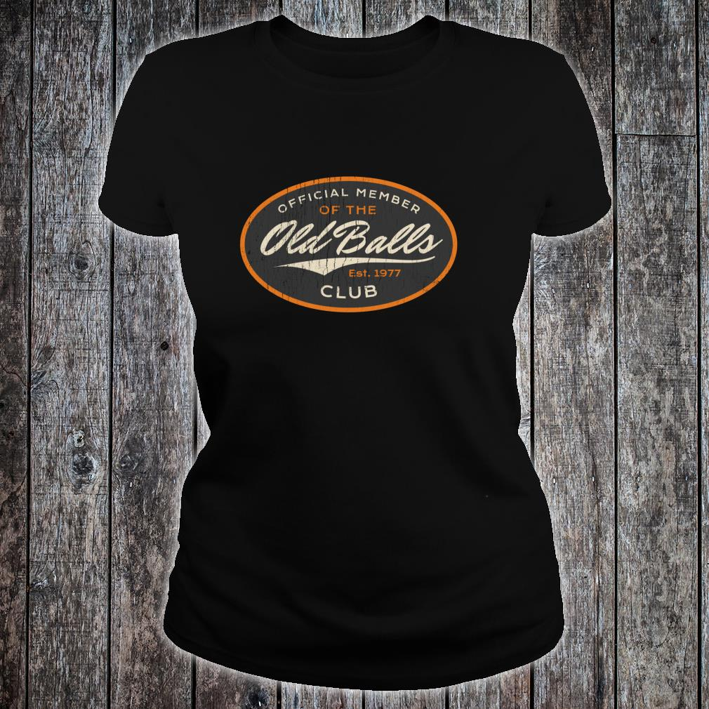 Official Member Old Balls Club Gag Shirt ladies tee