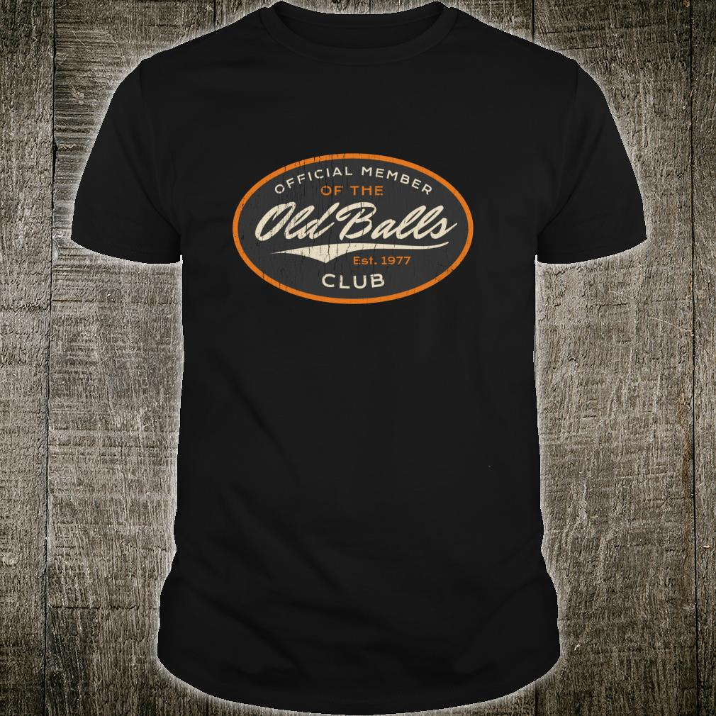 Official Member Old Balls Club Gag Shirt