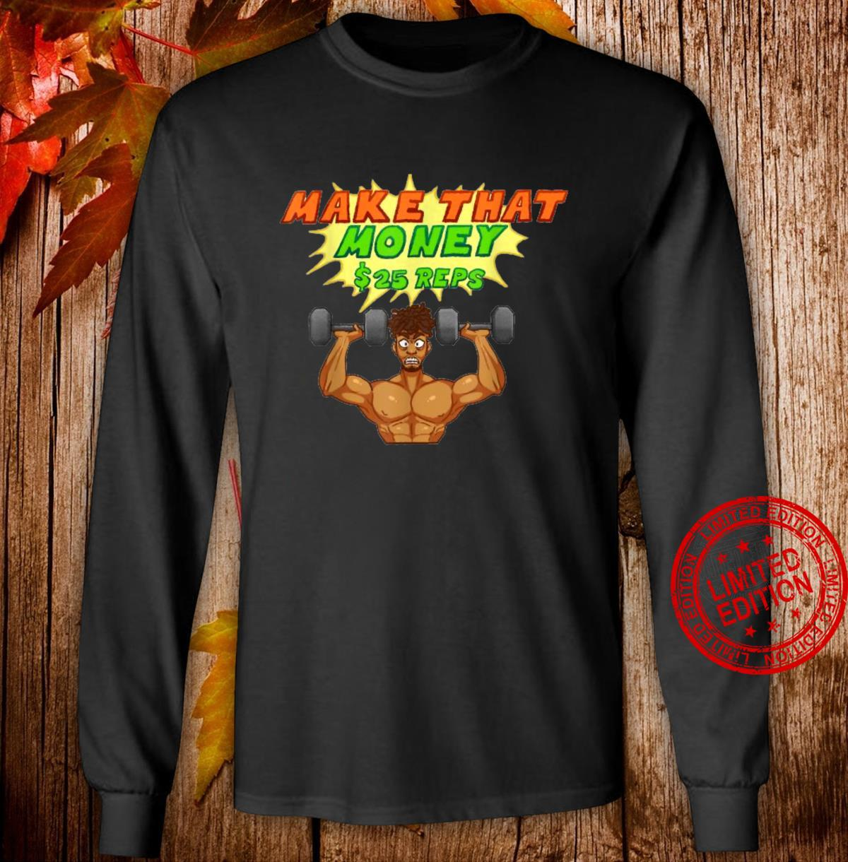 Old School and New School Workout Hit it HardBODY Shirt long sleeved