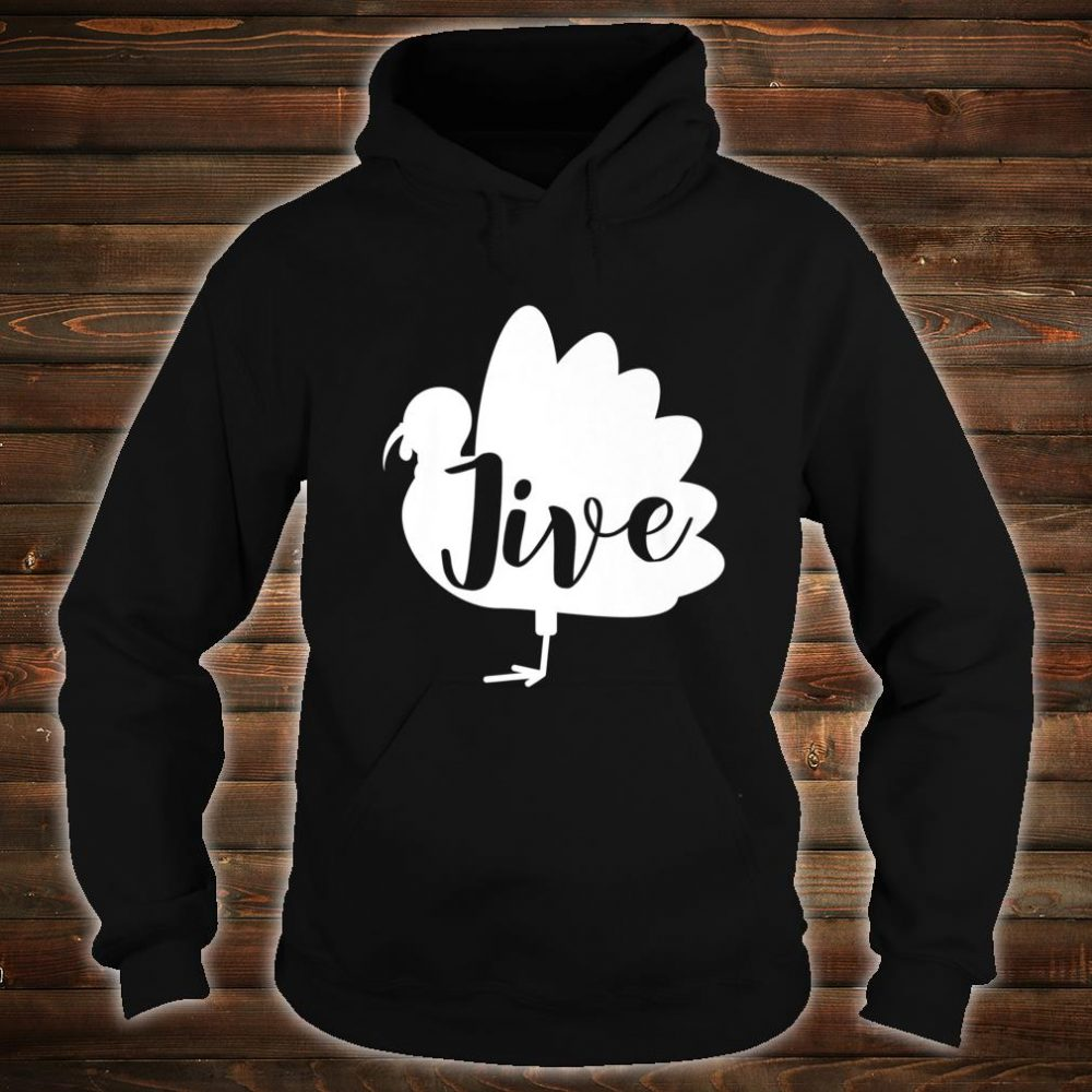 Retro Vintage Turkey Jive For Thanksgiving Shirt hoodie