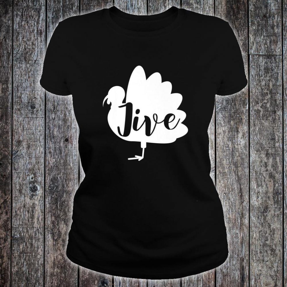 Retro Vintage Turkey Jive For Thanksgiving Shirt ladies tee