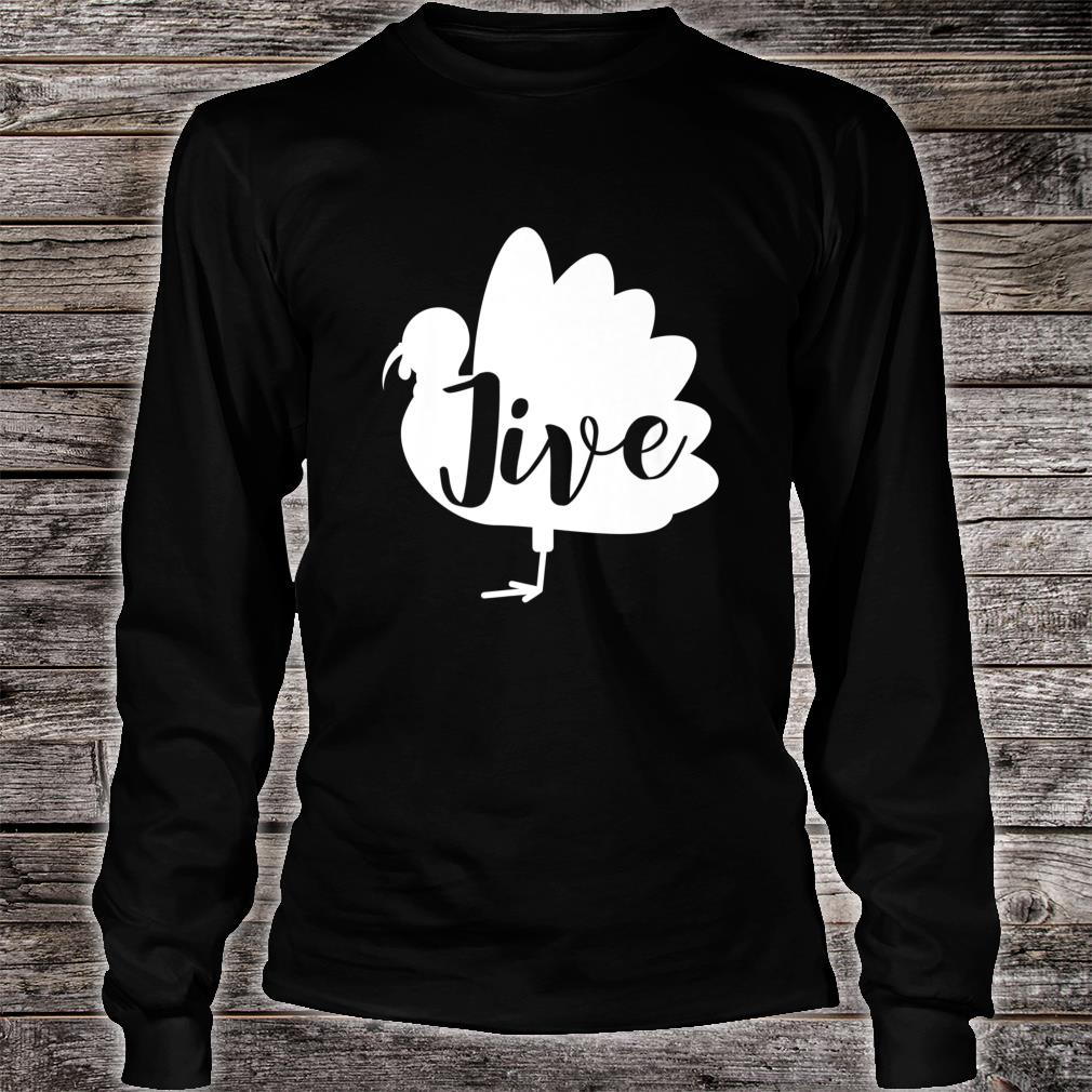 Retro Vintage Turkey Jive For Thanksgiving Shirt long sleeved