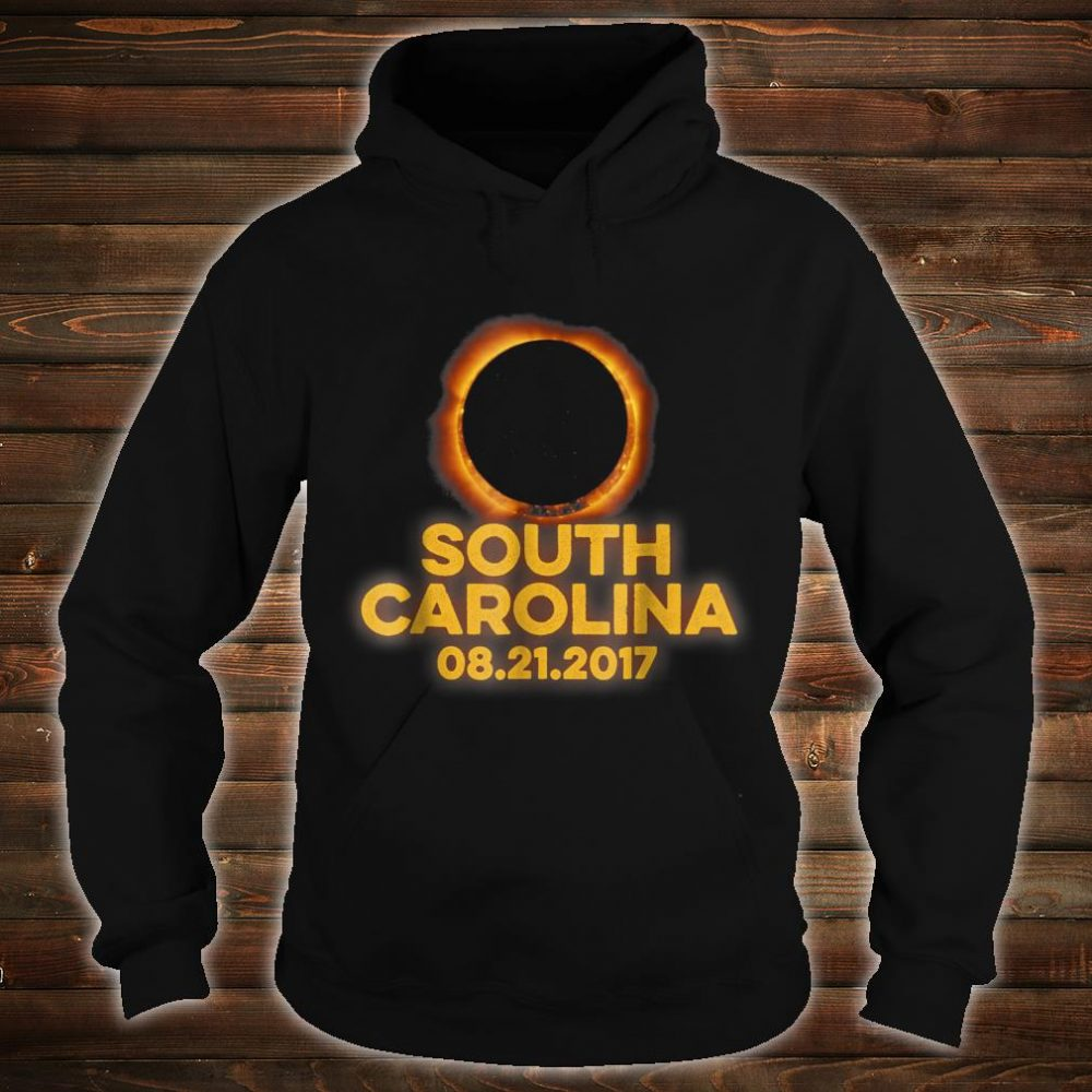 South Carolina August 21st 2017 Total Solar Eclipse Shirt hoodie
