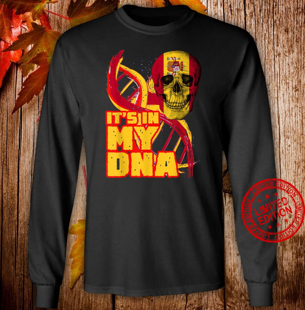 Spain Flag Skull It's In My DNA Spanish Roots Heritage Shirt long sleeved