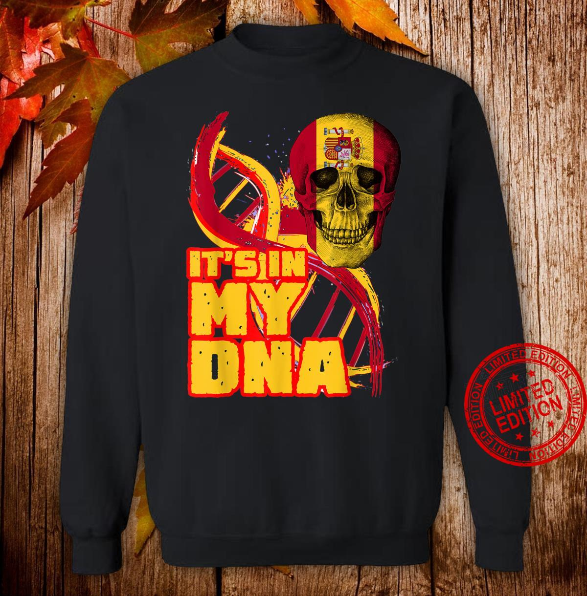 Spain Flag Skull It's In My DNA Spanish Roots Heritage Shirt sweater