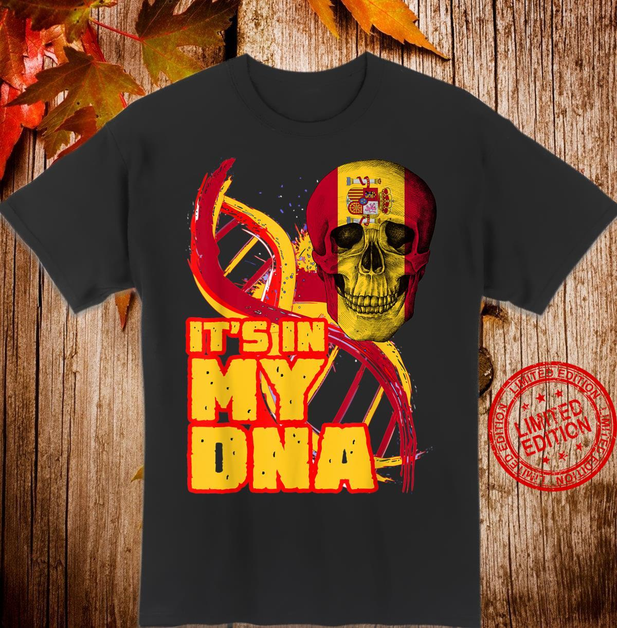 Spain Flag Skull It's In My DNA Spanish Roots Heritage Shirt