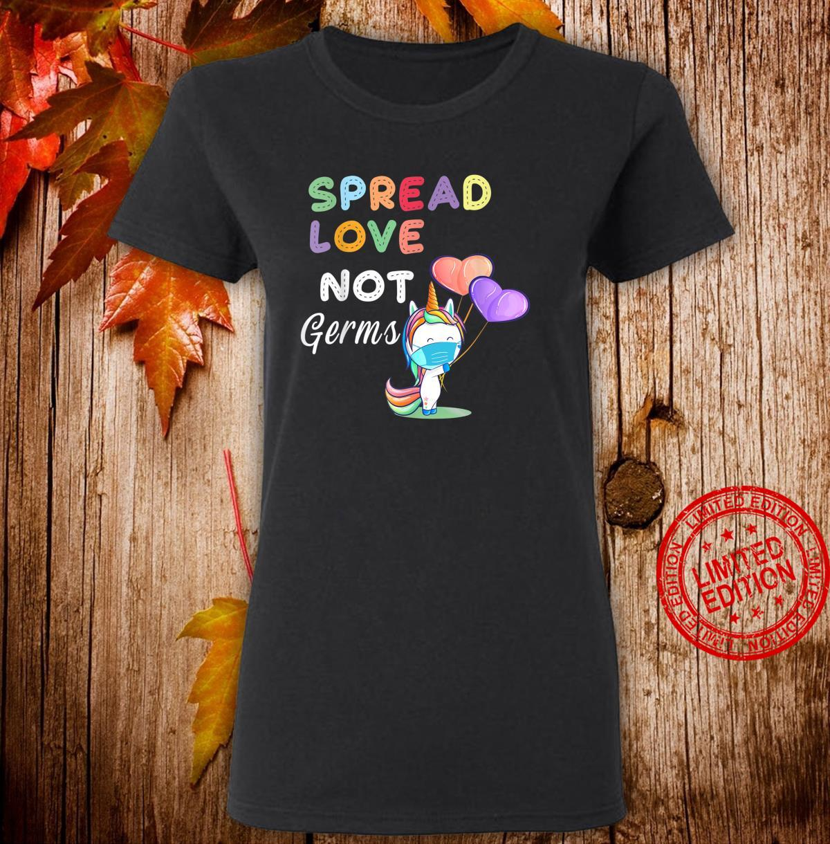 Spread Love Not Germs Shirt Cute Unicorn With Face Mask Shirt ladies tee