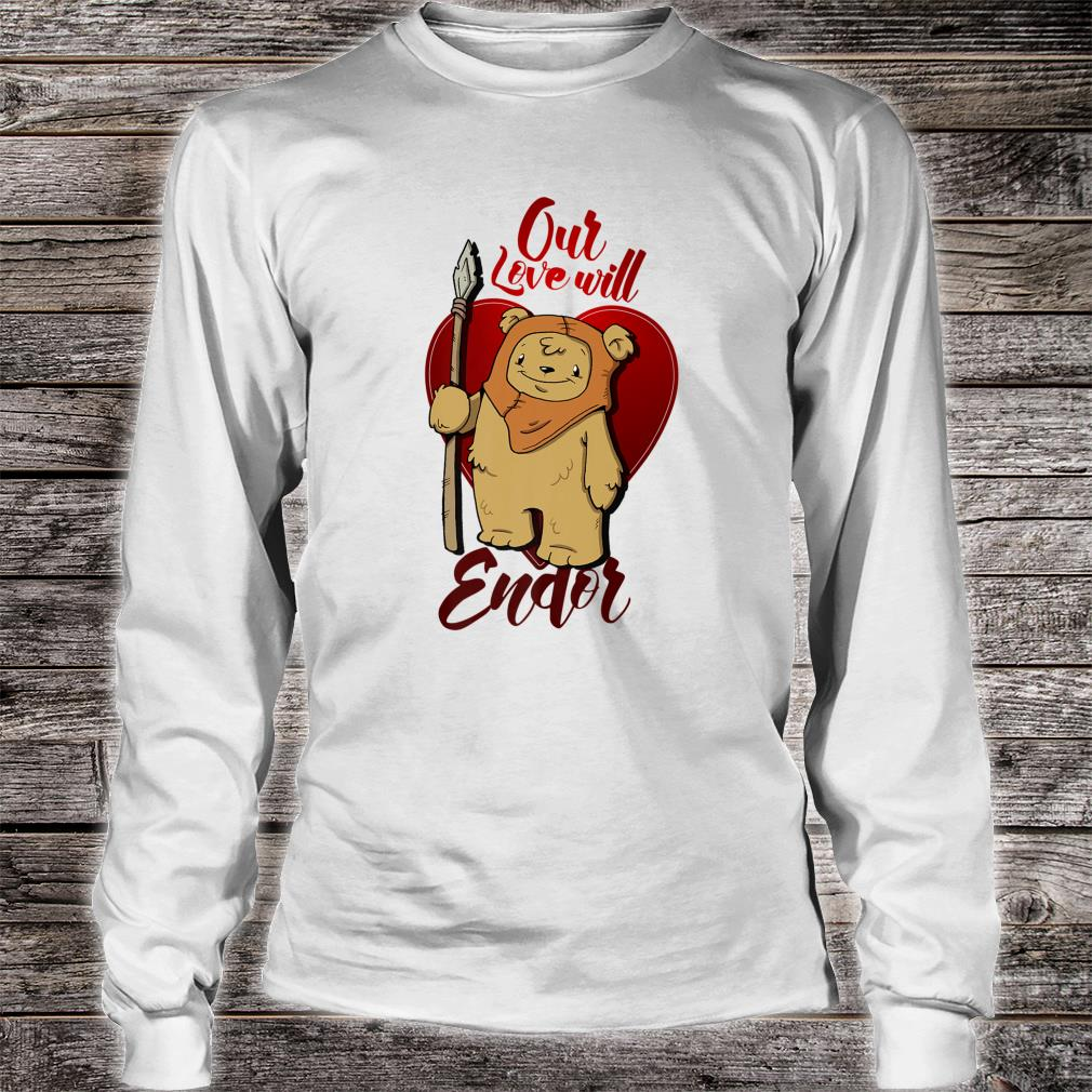 Star Wars Ewok Love Will Endor Valentine's Shirt Long sleeved
