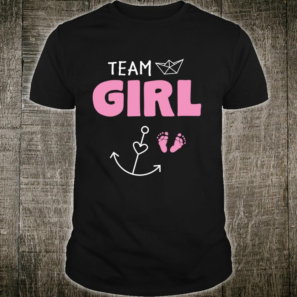Team Girl Gender Reveal Nautical Design with Anchor Shirt
