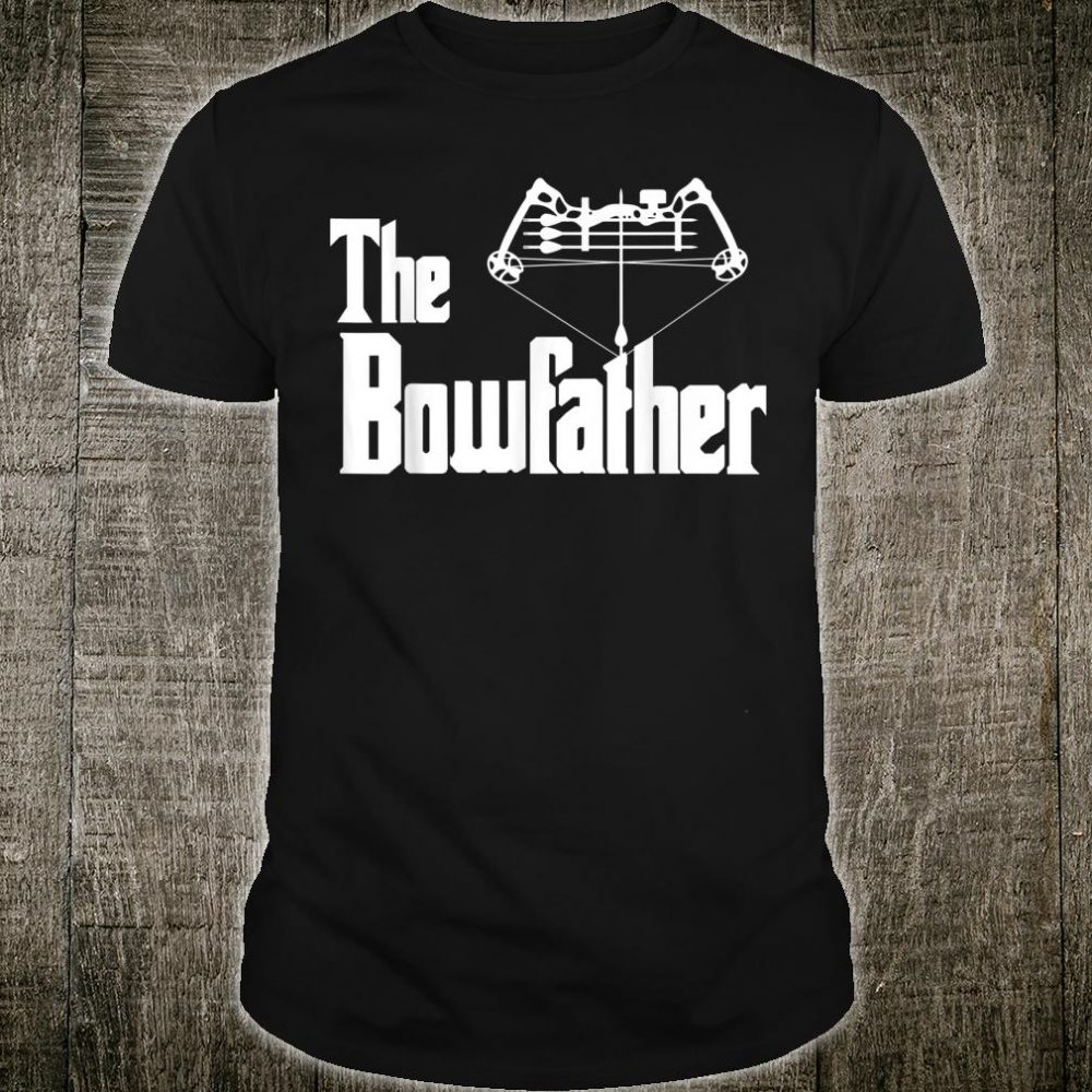 The Bowfather Archery For Avid Bow Hunter Shirt