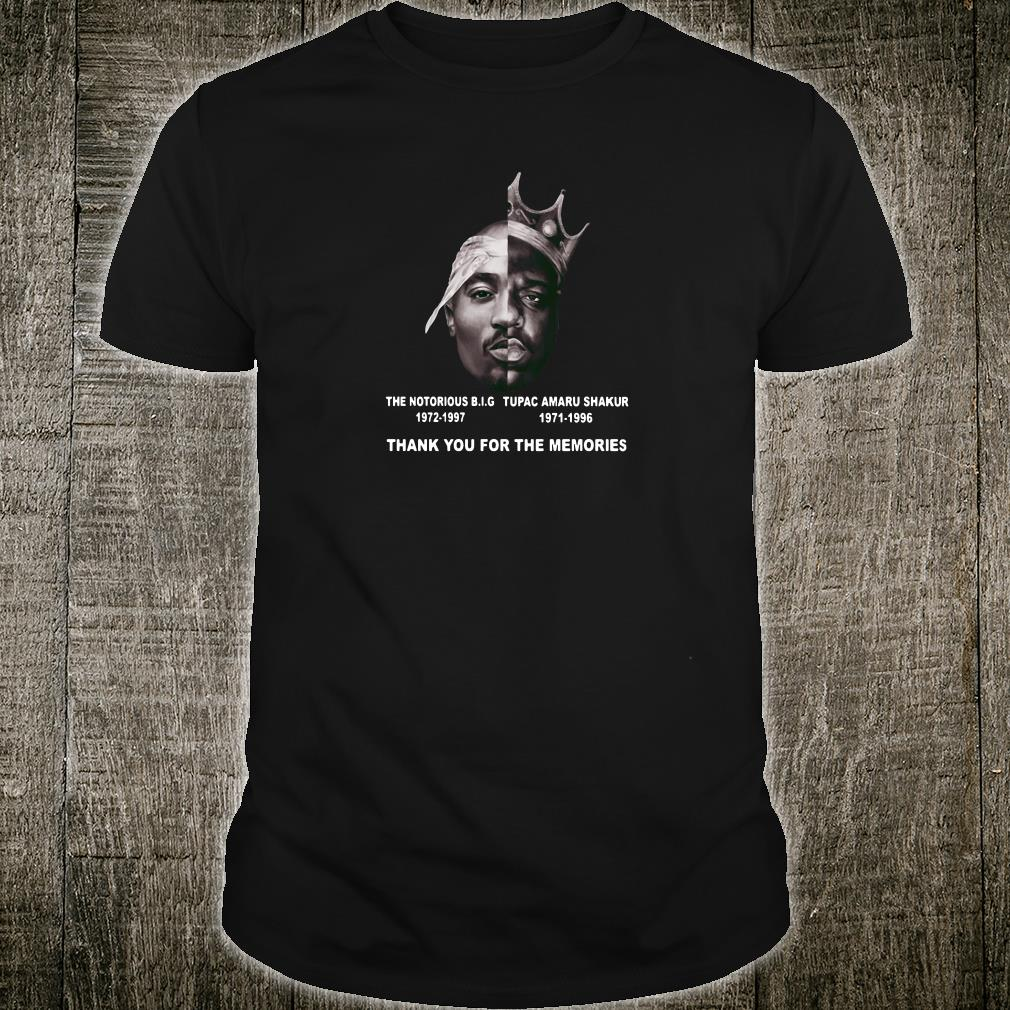 The Notorious BIG and Tupac Amaru Shakur thank you for the memories shirt