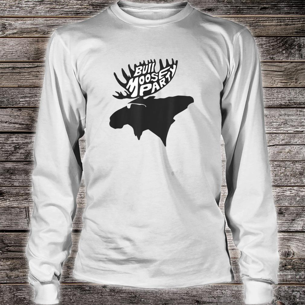 Theodore Roosevelt Bull Moose Party Campaign Shirt long sleeved