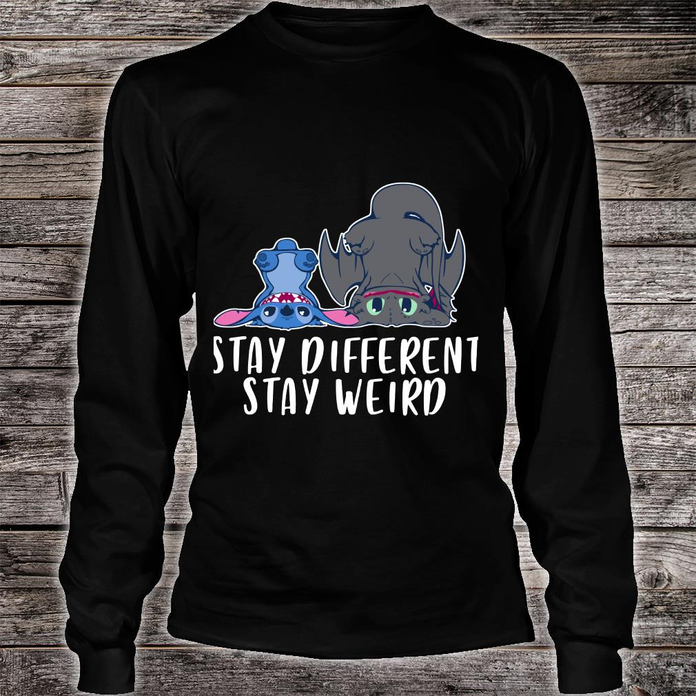 Toothless and Stitch Stay Different Stay Weird Shirt long sleeved