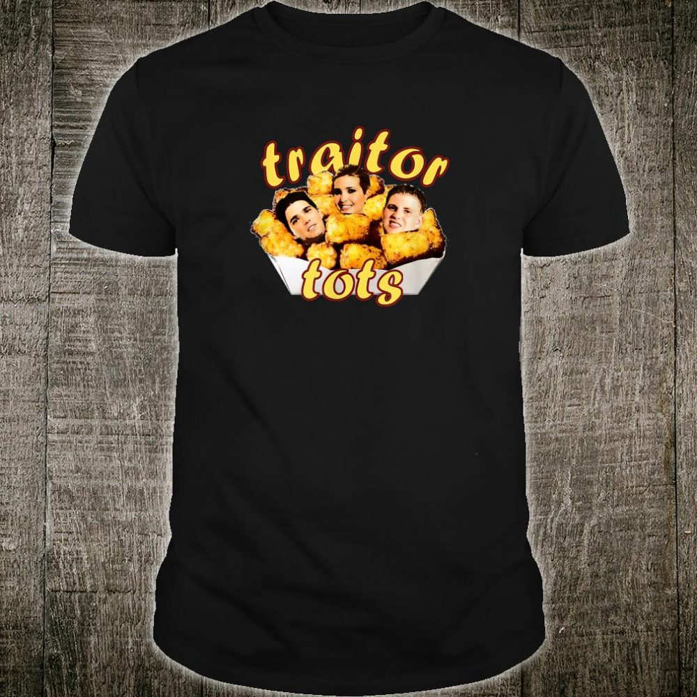 Traitor Tots Anti Trump Resistance Shirt