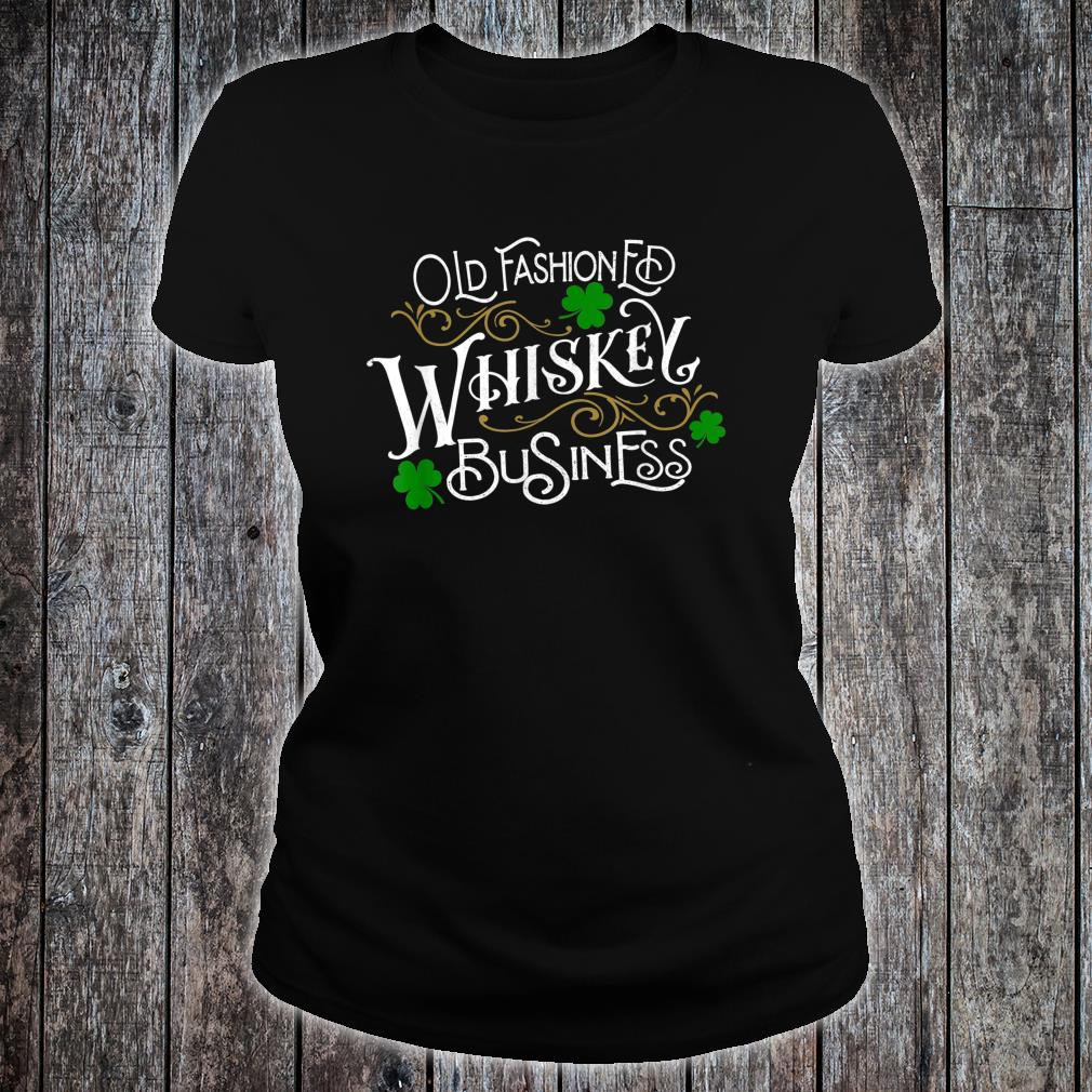Whiskey Business St. Patrick's Day Drinking Shirt ladies tee