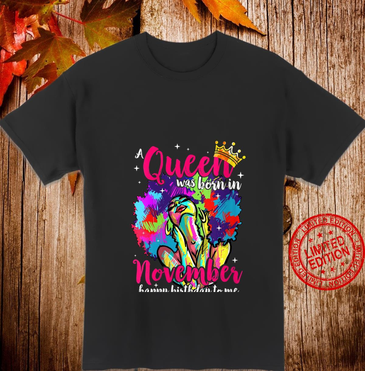Womens Afro Words A Queen Was Born In November Happy Birthday To Me Shirt