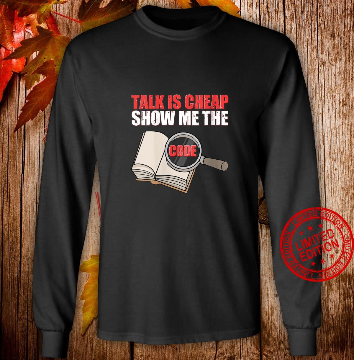 Womens Talk Is Cheap Show Me The Code It Engineer Shirt long sleeved