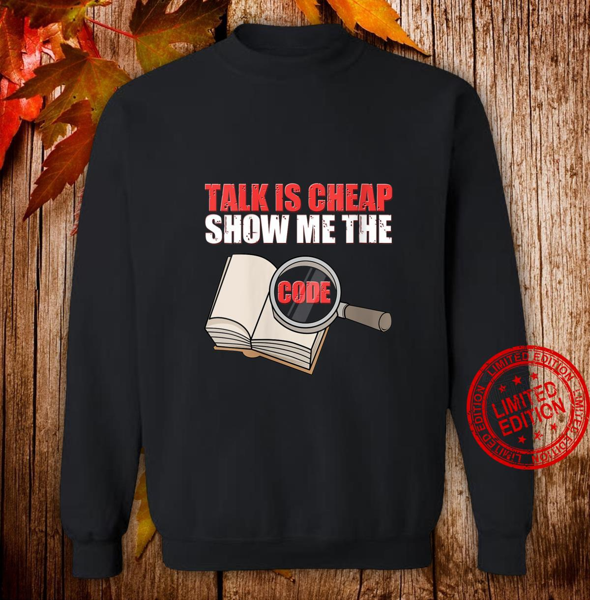 Womens Talk Is Cheap Show Me The Code It Engineer Shirt sweater
