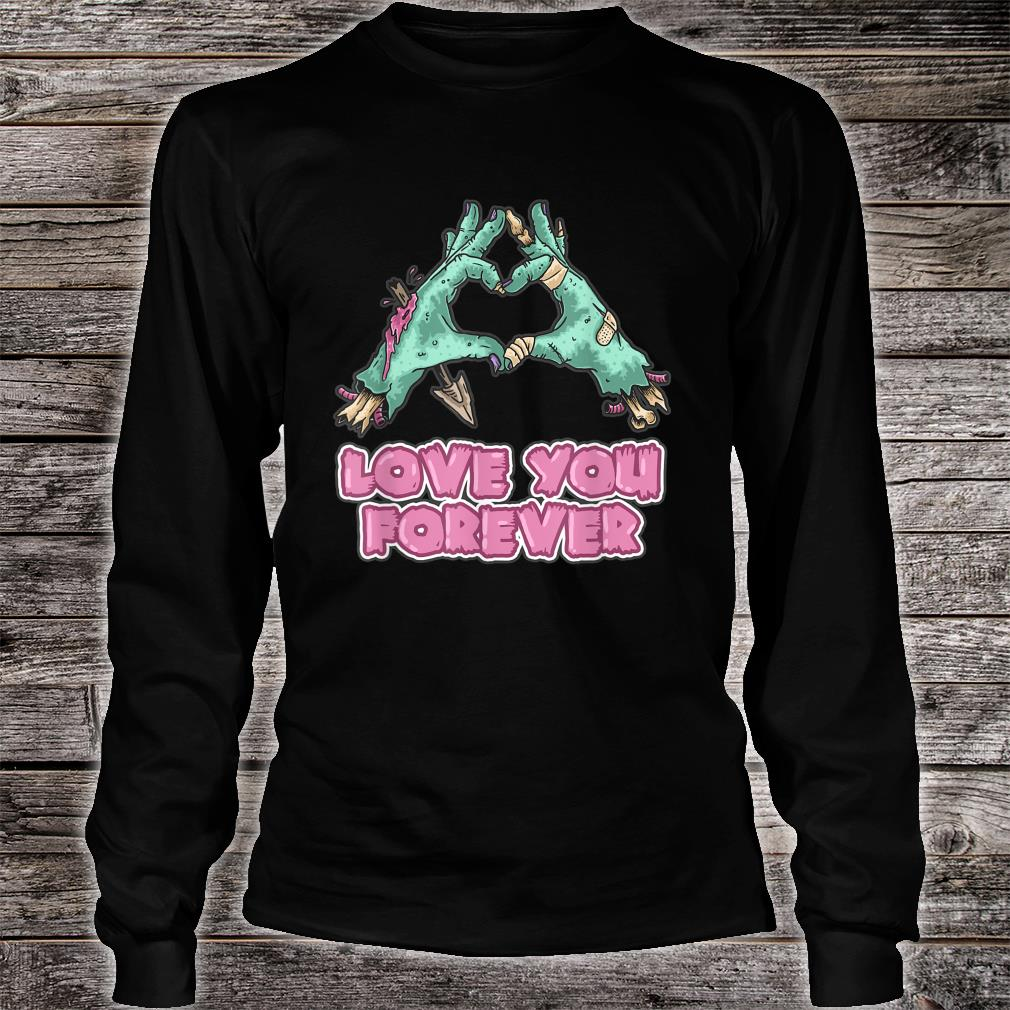 Zombie Couples - Love You Forever Shirt long sleeved